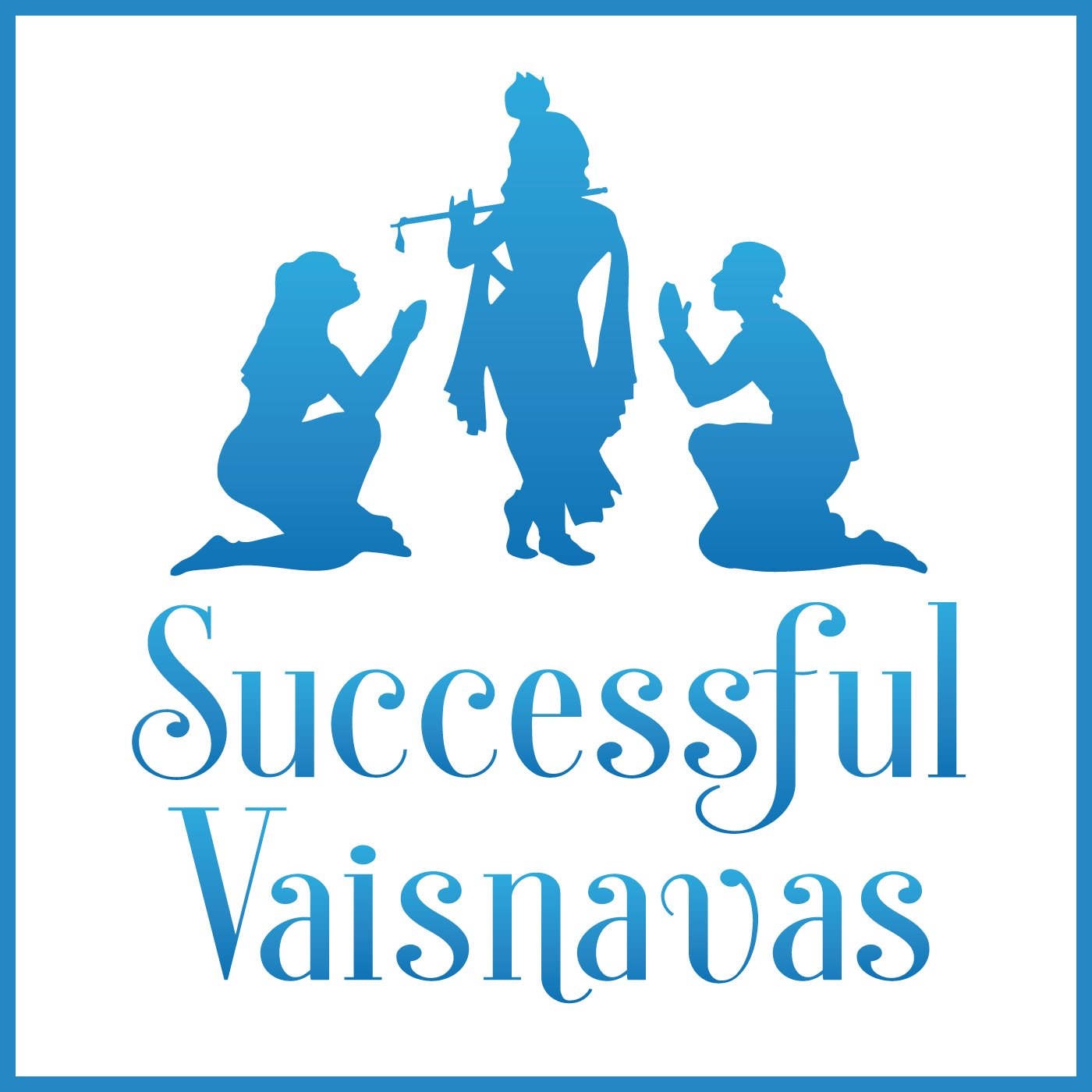 Successful Vaisnavas – Personal Development for Hare Krishnas